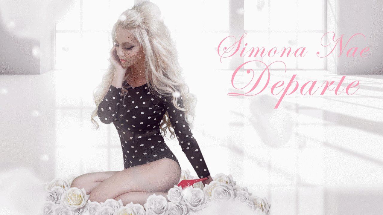 "Single: Simona Nae – ""Departe"""