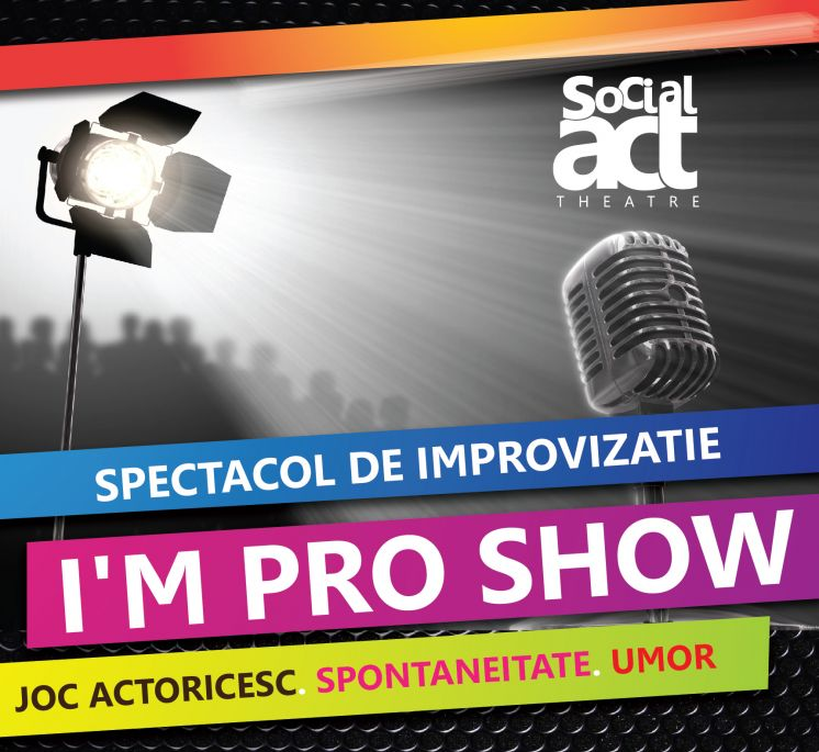 I'm Pro Show – acelasi spectacol, o noua atitudine