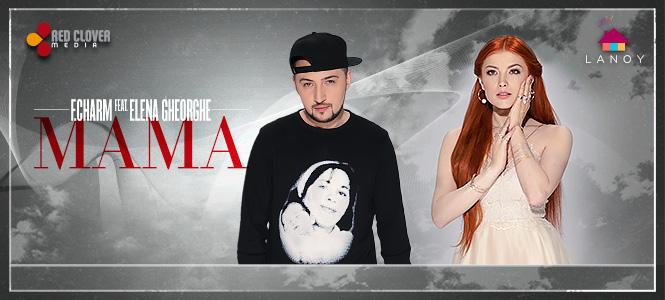 """F.Charm lanseaza un nou single – """"Mama"""", alaturi de Elena Gheorghe"""