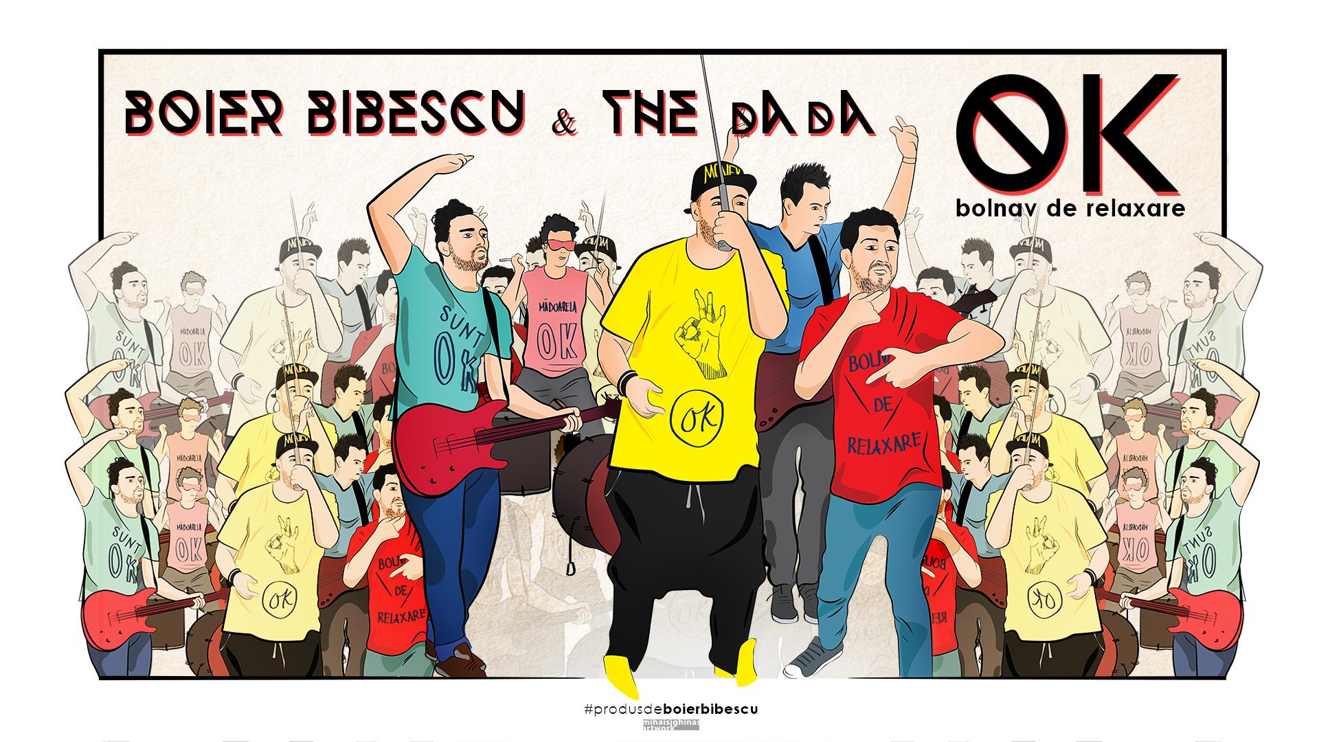"""Boier Bibescu si baietii de la The dAdA sunt bolnavi de relaxare, deci """"OK"""""""