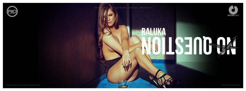 Un nou clip incendiar de la Raluka: No Question