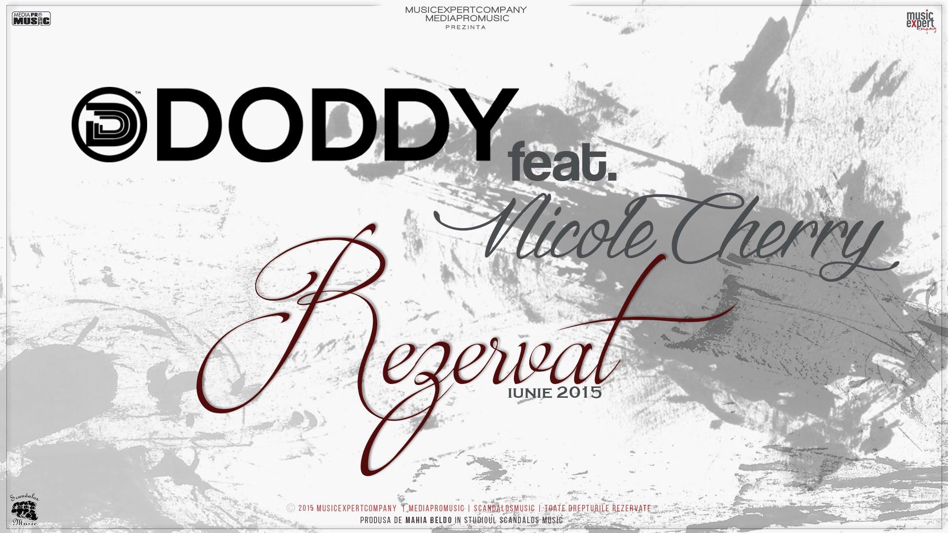 """Videoclip: Doddy & Nicole Cherry – """"Rezervat"""""""