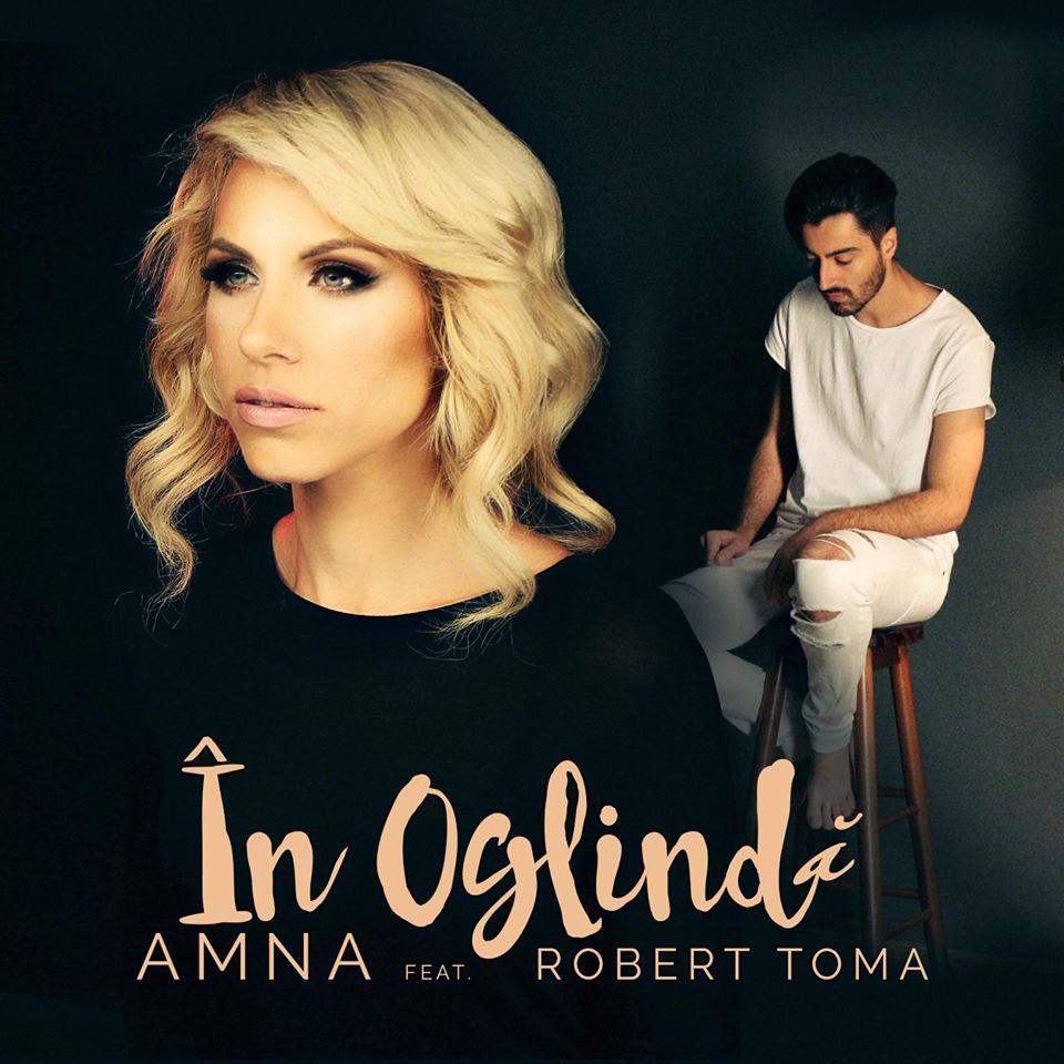 """Amna si Robert Toma privesc spre viitor """"In Oglinda"""", in cel mai recent single"""