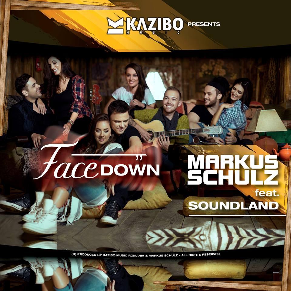 """Soundland, proiectul house al celor de la Kazibo Music lanseaza """"Facedown""""- un nou hit international alaturi de Markus Schulz!"""