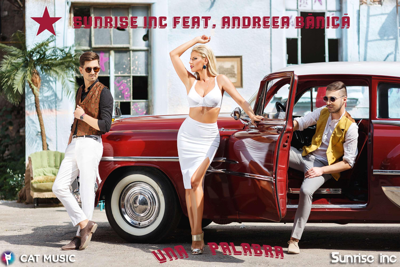 Sunrise Inc si Andreea Banica lanseaza o poveste cu iz cubanez  – Una palabra