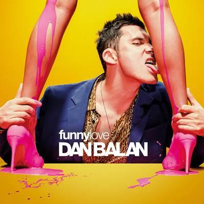 """Dan Balan lanseaza un single de exceptie, """"Funny Love"""""""