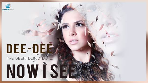 Piesa Noua: Dee-Dee – Now I See