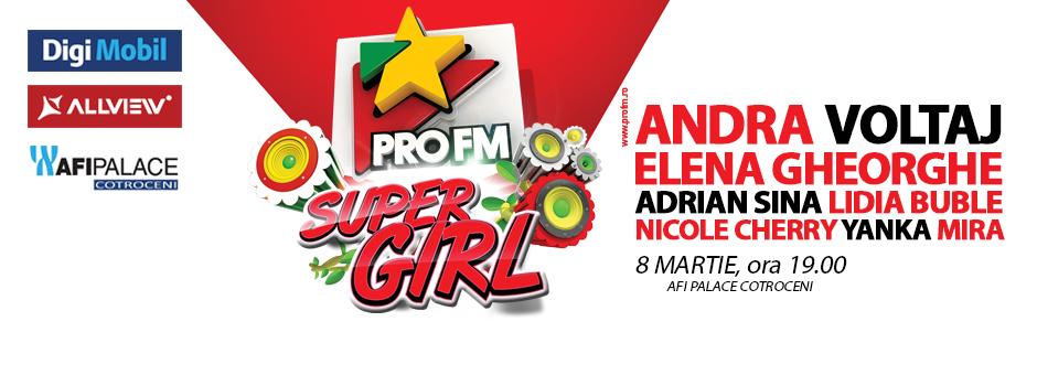 Andra, Voltaj, Elena Gheorghe canta pe 8 martie  la cea de-a cincea editie ProFM Supergirl!