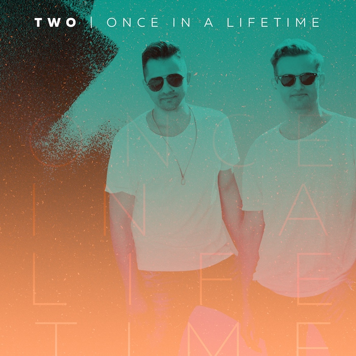 TWO – Once in a Lifetime ( videoclip nou )