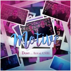 Avem o mie de motive sa ne indragostim de noua piesa  Dony Feat. Royal GNRL!