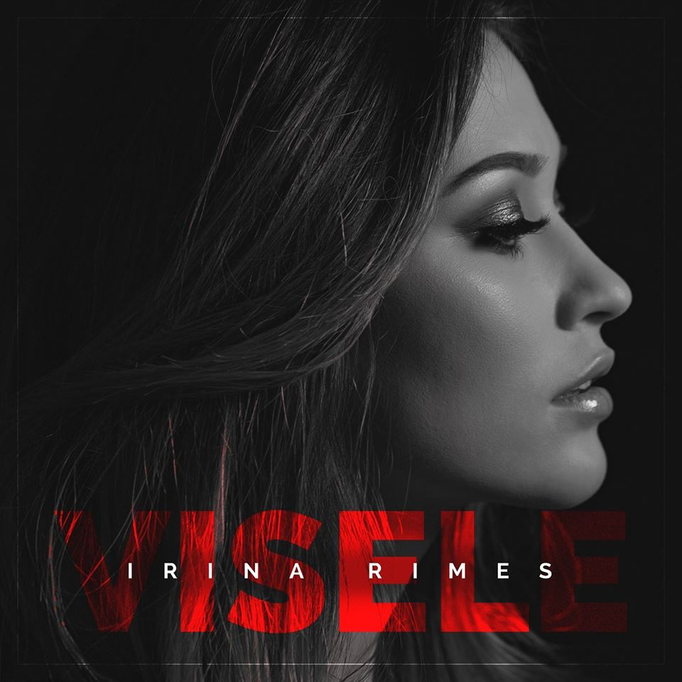 "Irina Rimes lanseaza single-ul ""Visele"""