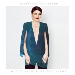 "Alexandra Ungureanu lanseaza   ""In the middle of the night"""