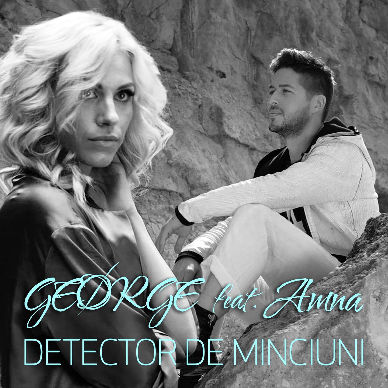 """Geørge si Amna lanseaza single-ul si videoclipul """"Detector de minciuni"""""""