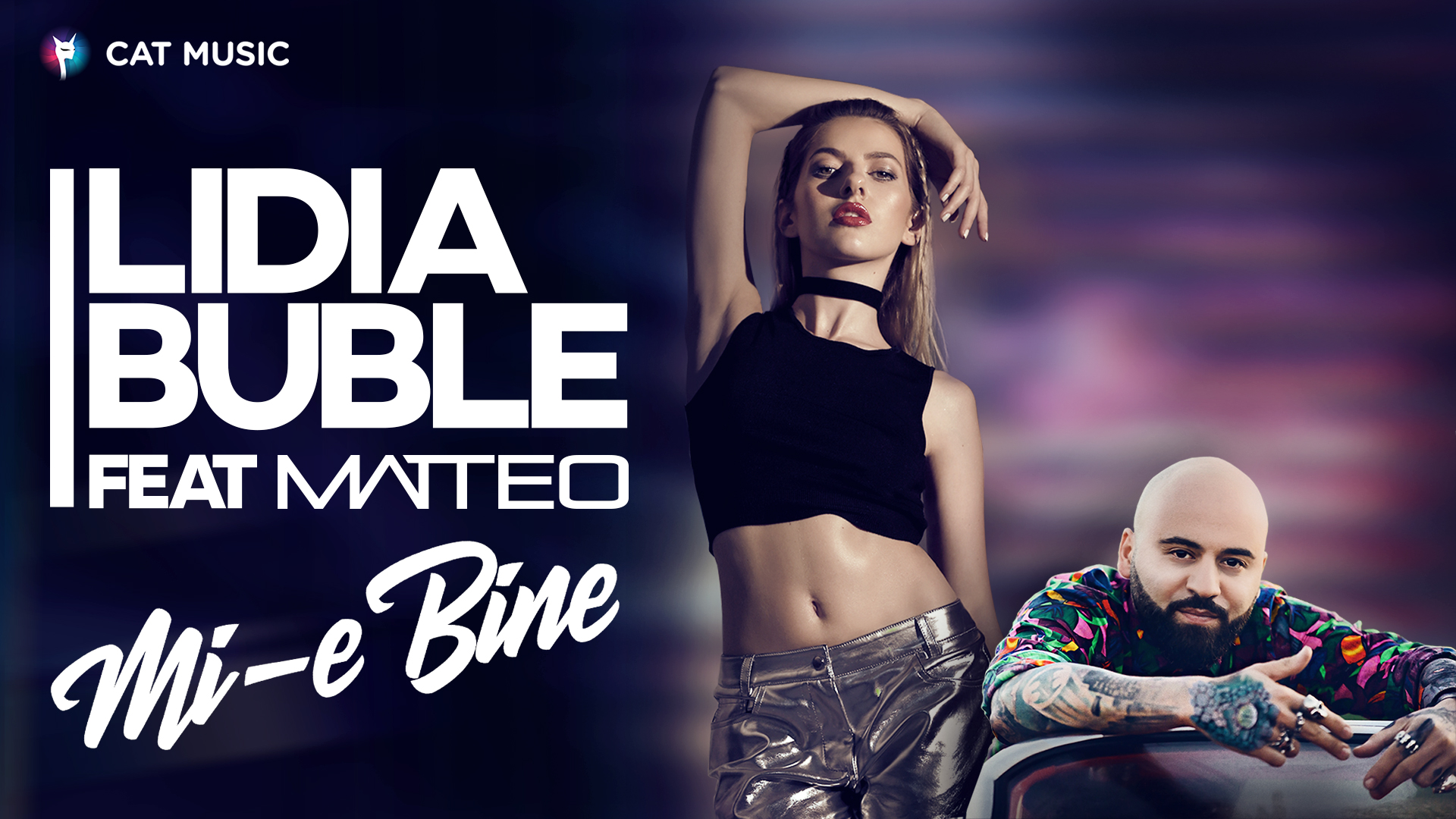 "Lidia Buble lanseaza single-ul ""Mi-e bine"", feat Matteo"