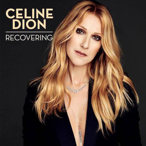 """Celine Dion se intoarce la muzica o data cu noul single, """"Recovering"""""""