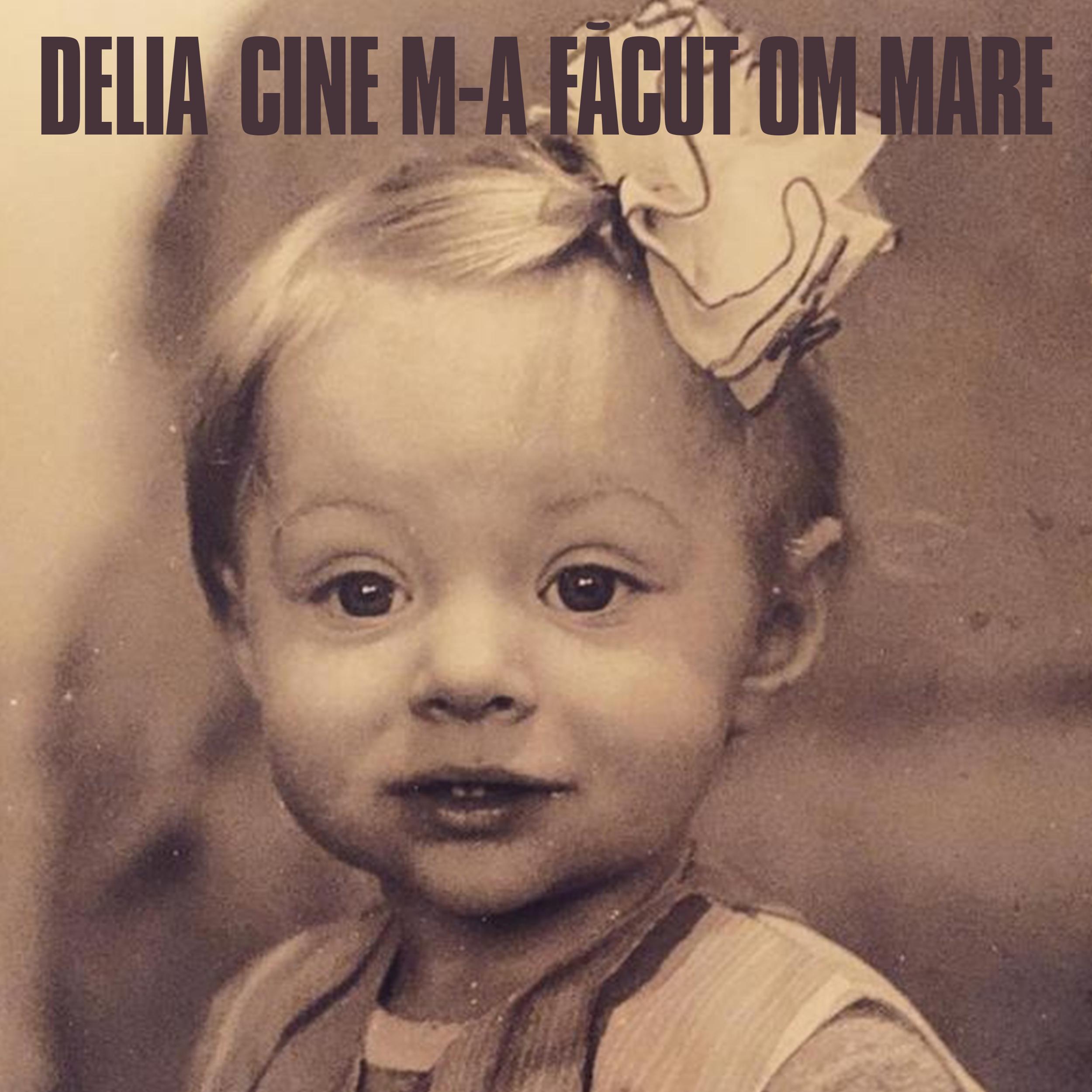 """Delia lanseaza videoclipul piesei """"Cine m-a facut om mare"""""""