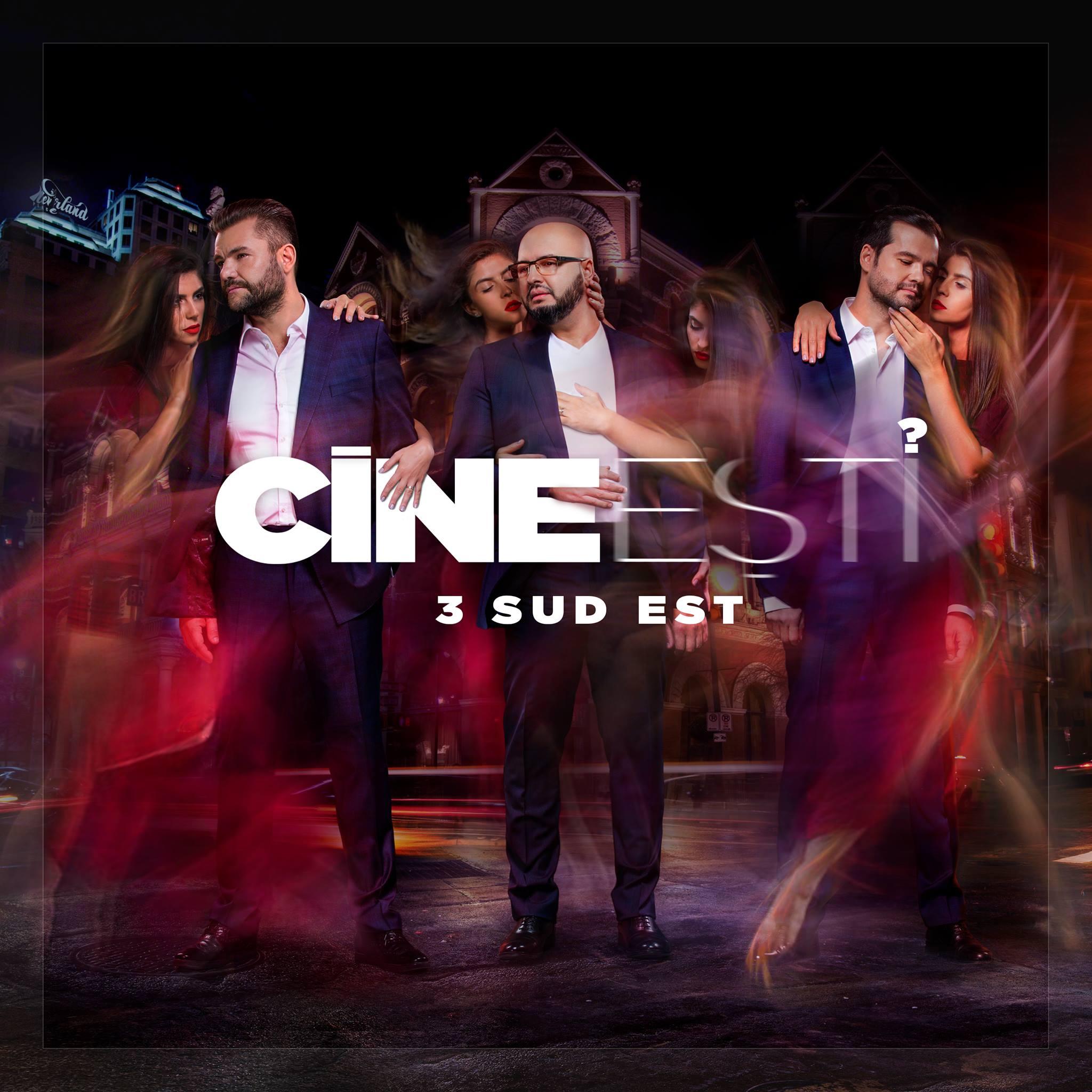 """3 Sud Est lanseaza single-ul """"Cine esti?"""""""