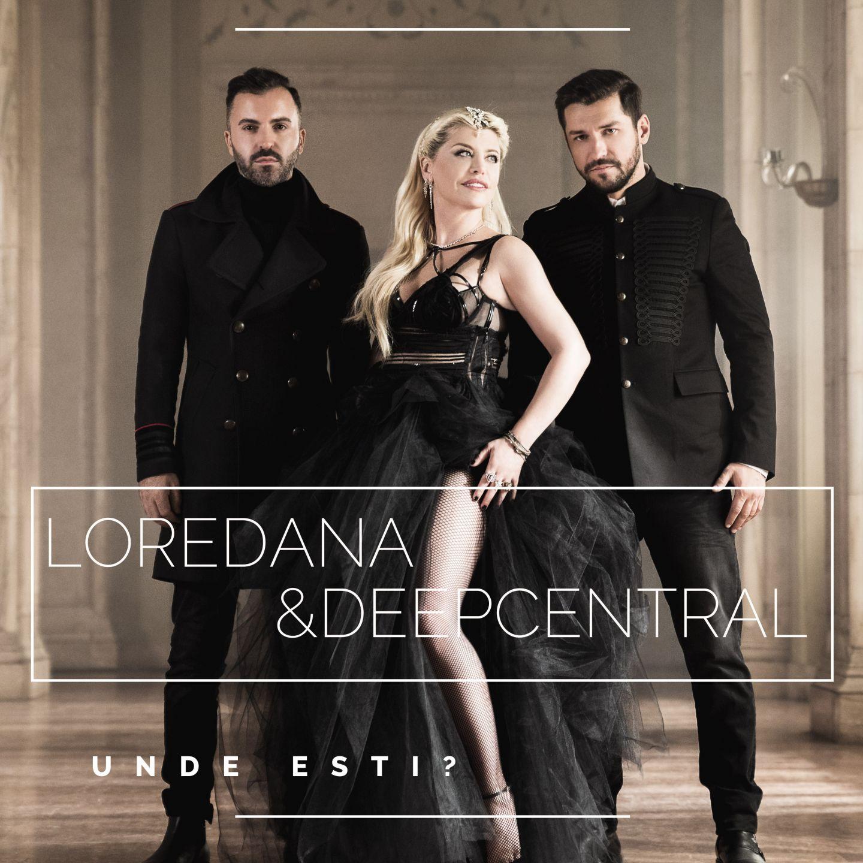 """Videoclip: Loredana & Deepcentral – """"Unde esti?"""""""