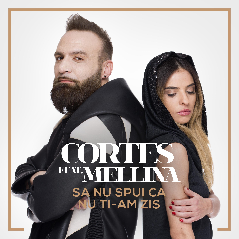 """""""Sa nu spui ca nu ti-am spus"""" de colaborarea dintre Cortes si Mellina"""
