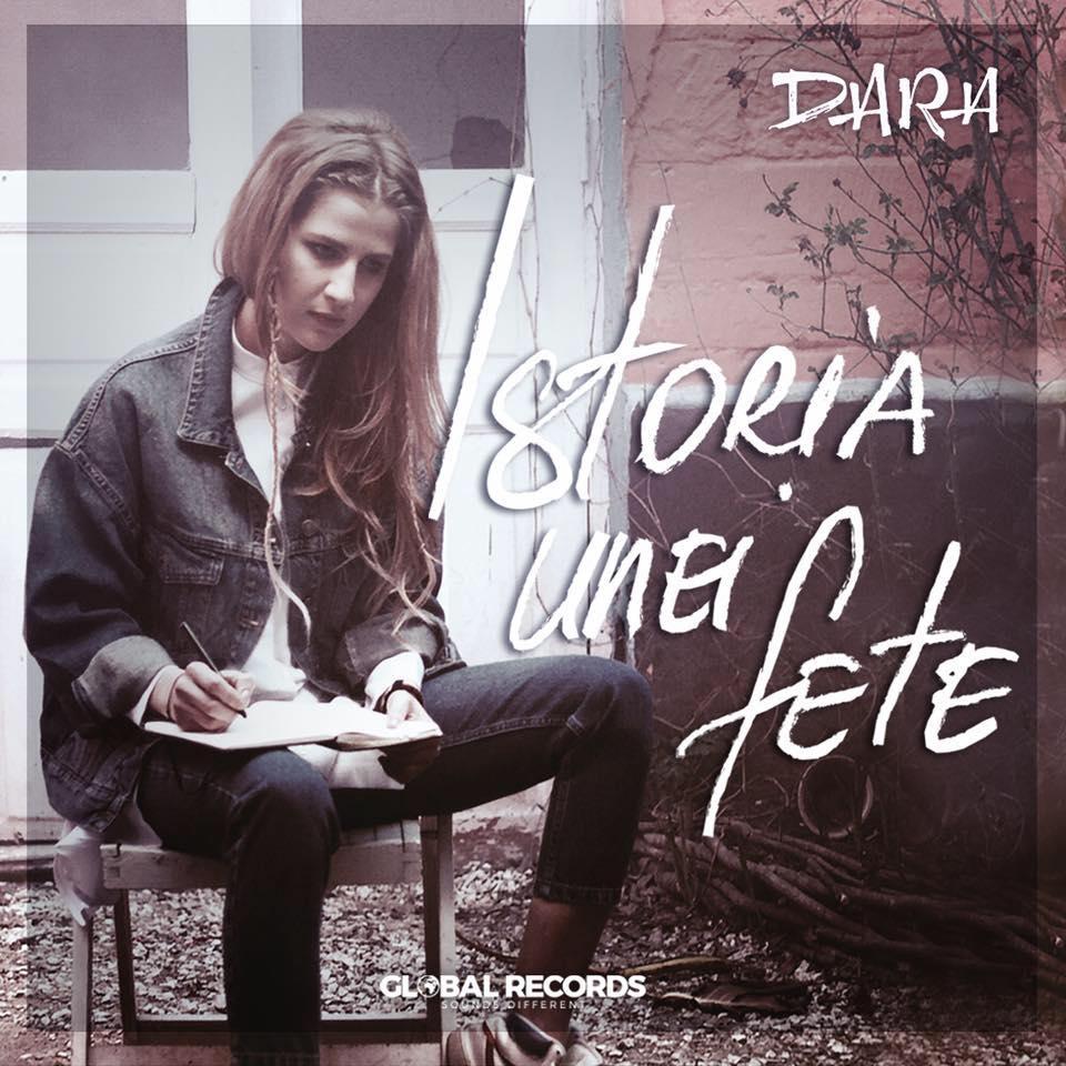 """Dara revine cu un nou single, """"Istoria unei fete"""", prima piesa de cand este artist Global Records"""