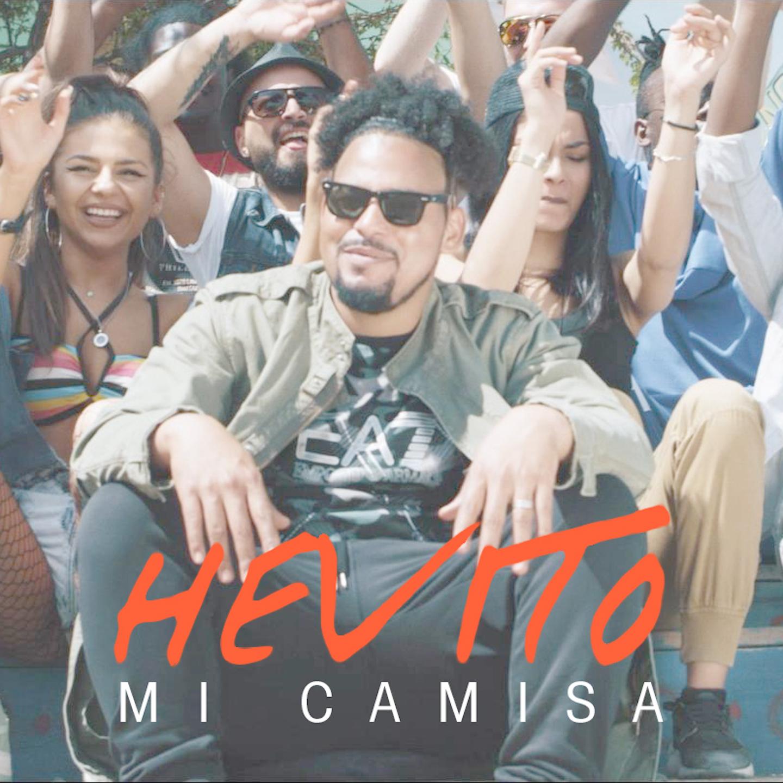 """Hevito lanseaza single-ul si videoclipul """"Mi Camisa"""", alaturi de Cat Music Spain"""