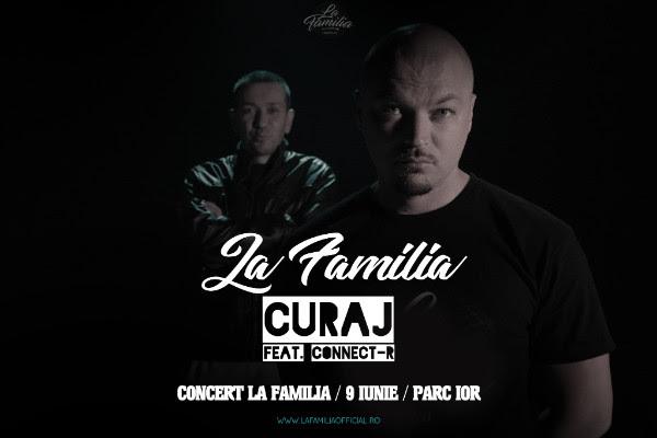 """La Familia lanseaza """"Curaj"""" alaturi de Connect-R"""