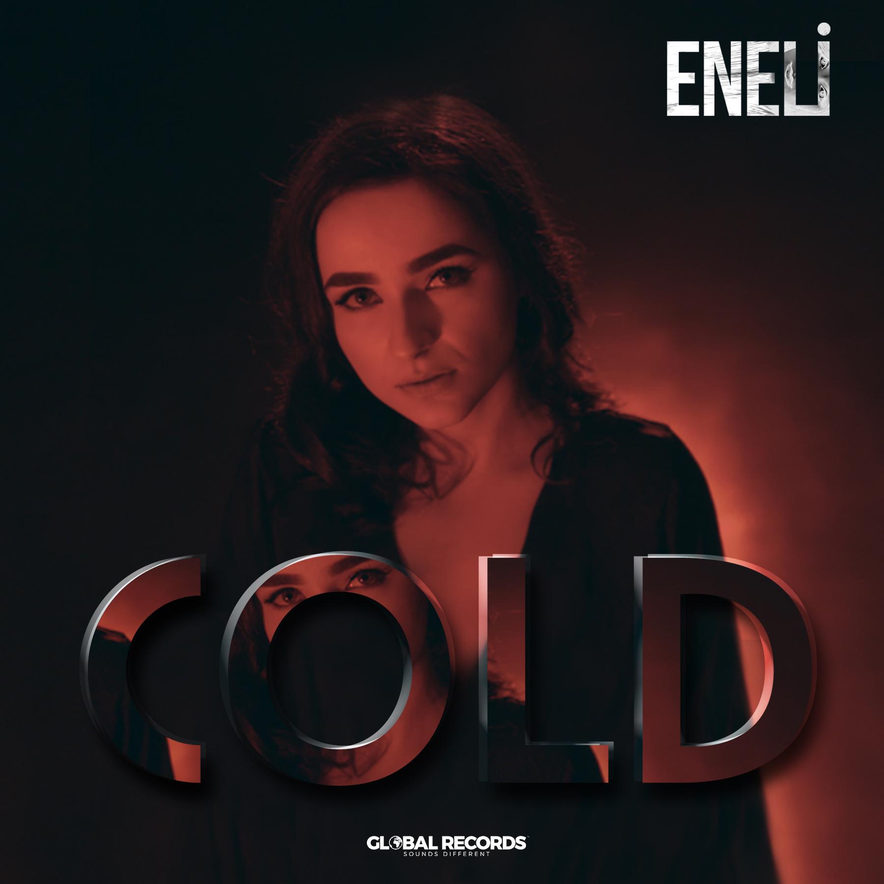 """Eneli lanseaza """"Cold"""" impreuna cu videoclip oficial"""