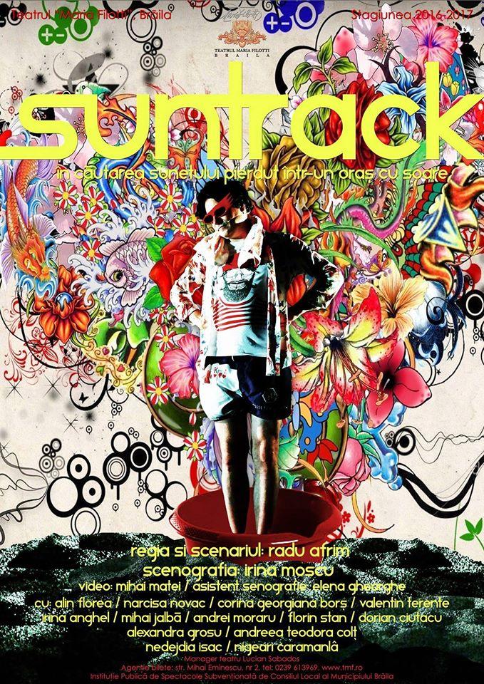 """""""Suntrack"""" – piesa Teatrului 'Maria Filotti' Braila invitata in cadrul celei de-a treia editii a Festivalului Excelsior Teen Fest"""