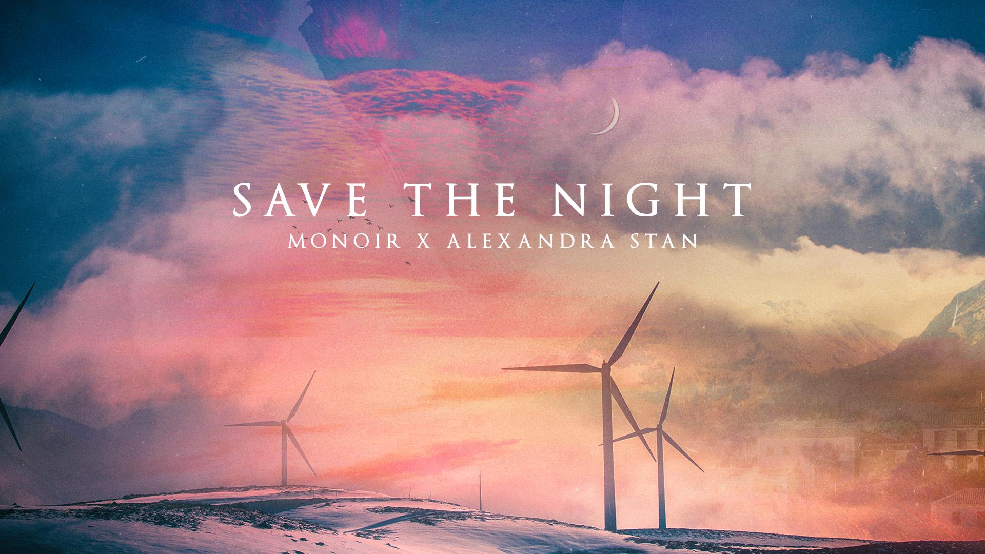 """Monoir lanseaza alaturi de Alexandra Stan single-ul si videoclipul """"Save the night"""""""