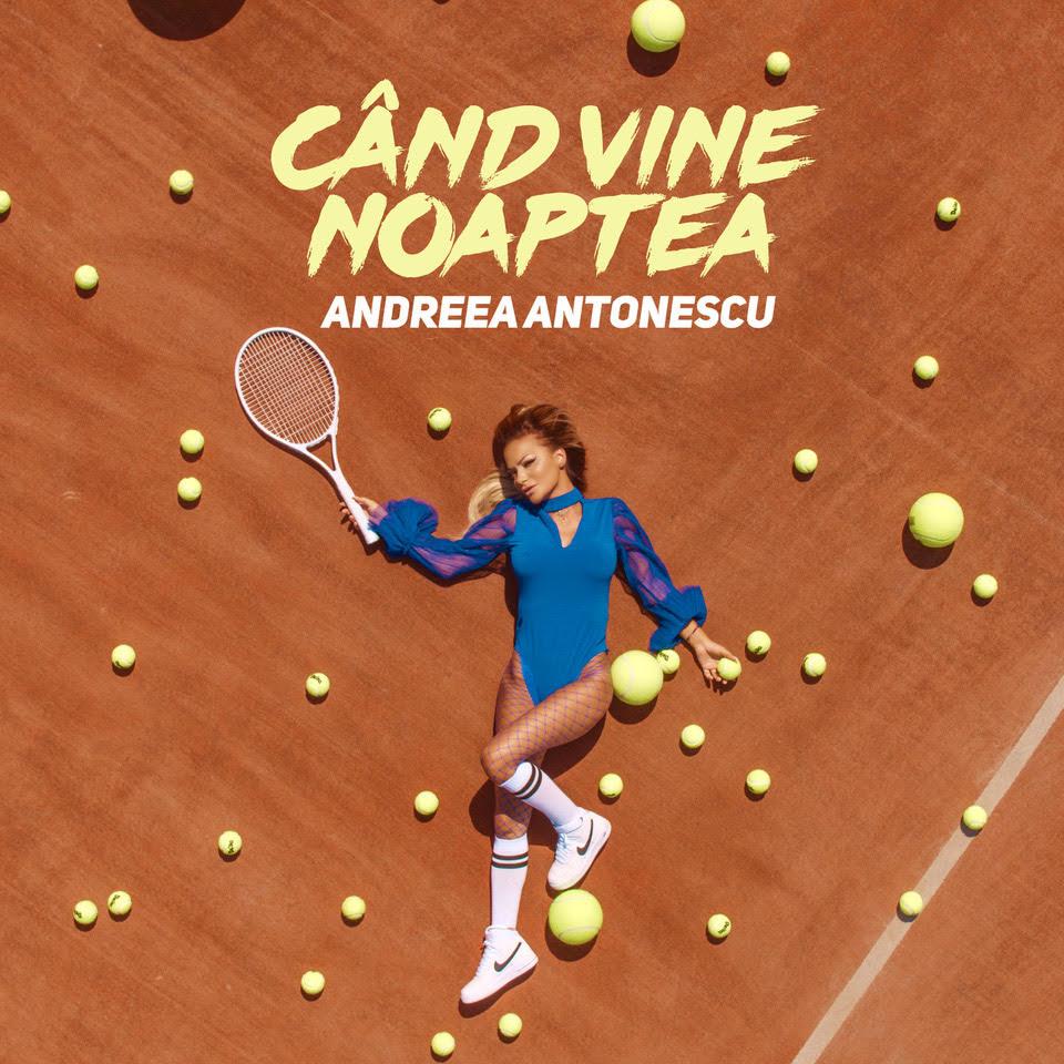 """Andreea Antonescu lanseaza noul single, """"Cand vine noaptea"""""""