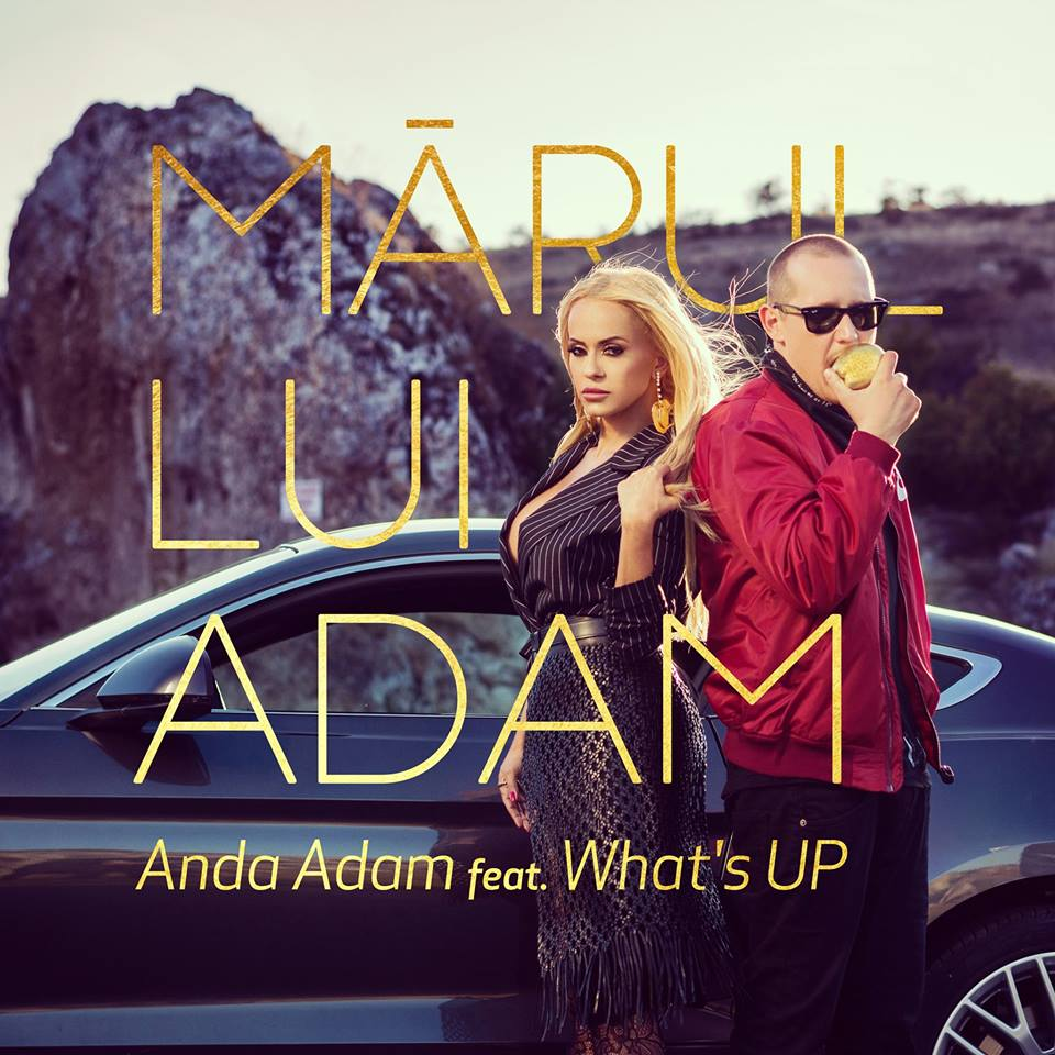 "Anda Adam si What's UP lanseaza single-ul ""Marul lui Adam"""