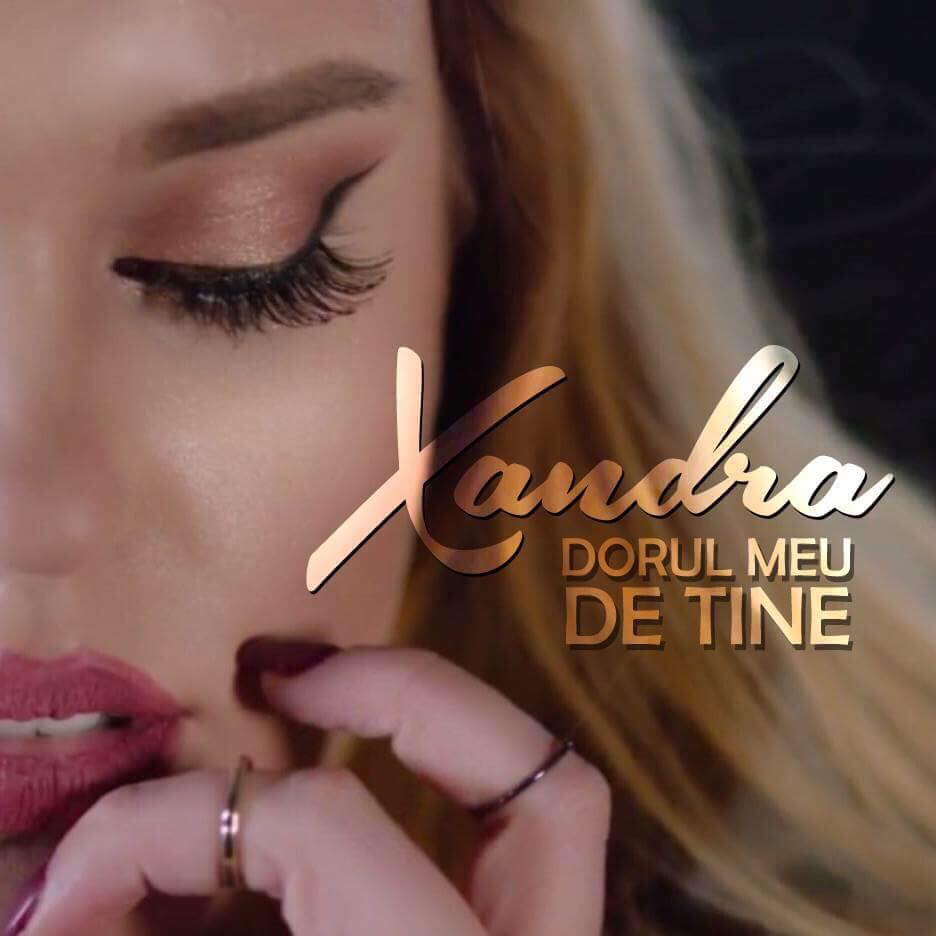 "Xandra a lansat frumoasa piesa de dragoste, ""Dorul meu de tine"""