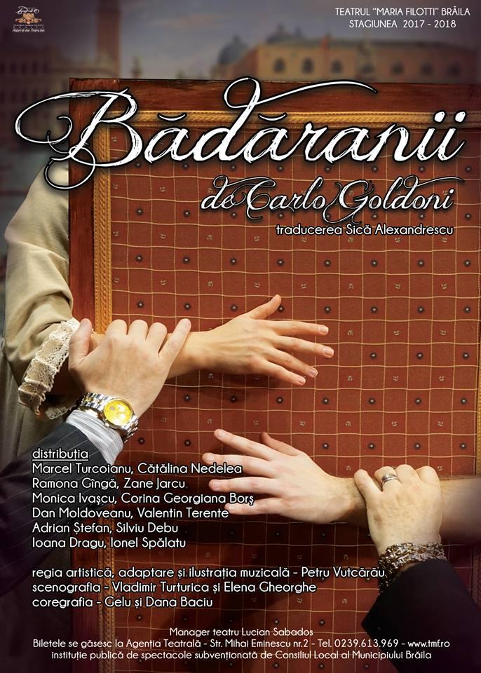 """""""Badaranii"""", intr-o noua reprezentatie, in PREMIERA pe scena teatrului brailean """"Maria Filotti"""""""