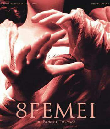 """""""8 femei"""" revin pe scena Teatrului brailean """"Maria Filotti"""""""