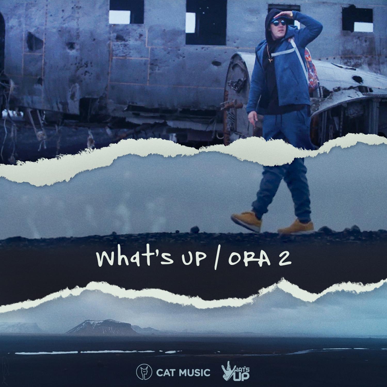 """De ziua lui, What's UP a lansat piesa si videoclipul """"Ora 2"""""""