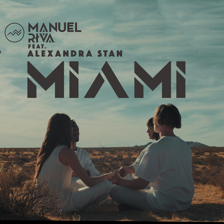 """Manuel Riva lanseaza single-ul """"Miami"""", alaturi de Alexandra Stan"""