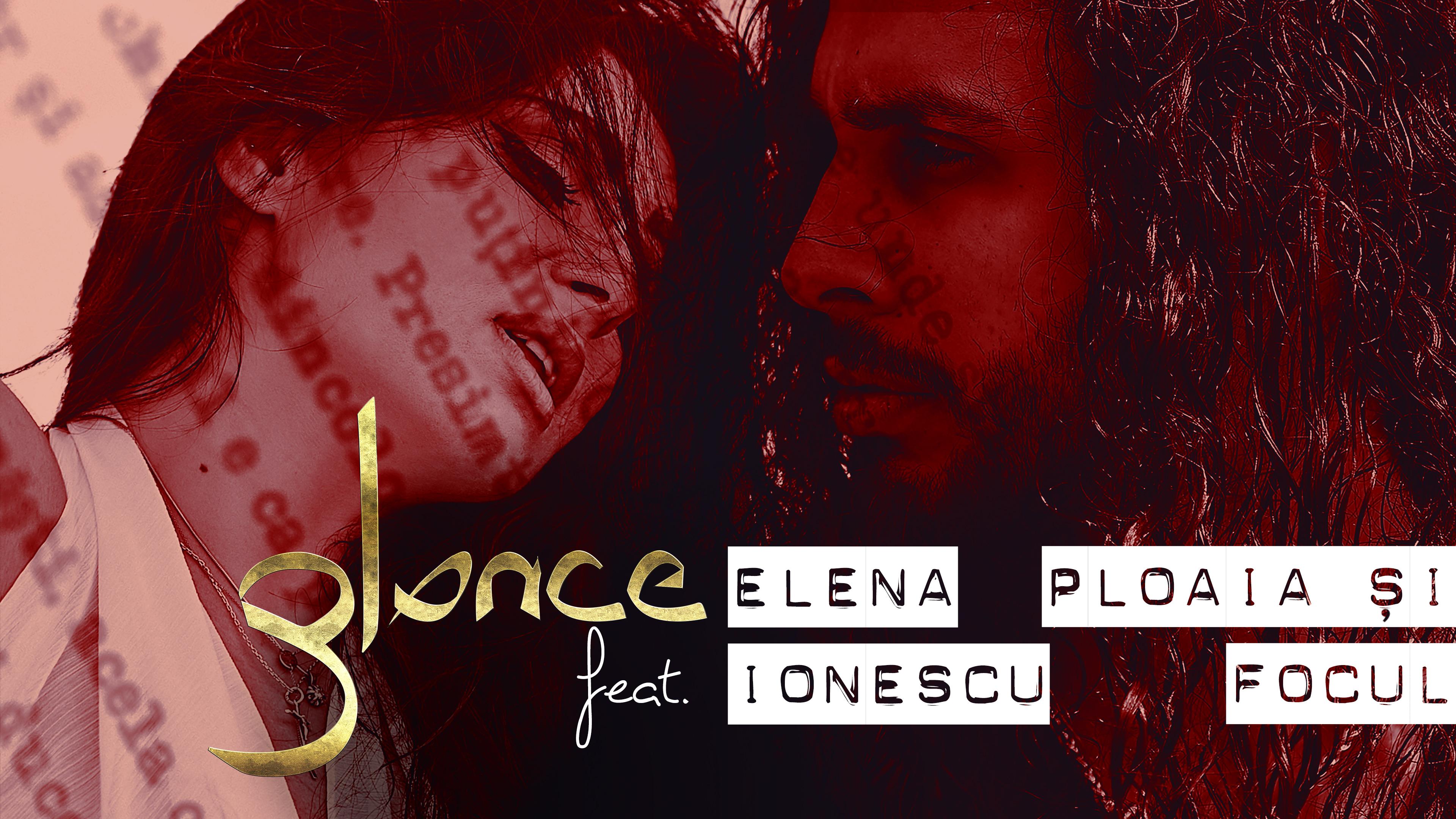 """Glance, schimbare radicala de look pentru noul single! Vezi noul videoclip al artistului – """"Ploaia si focul"""" (feat. Elena Ionescu)!"""