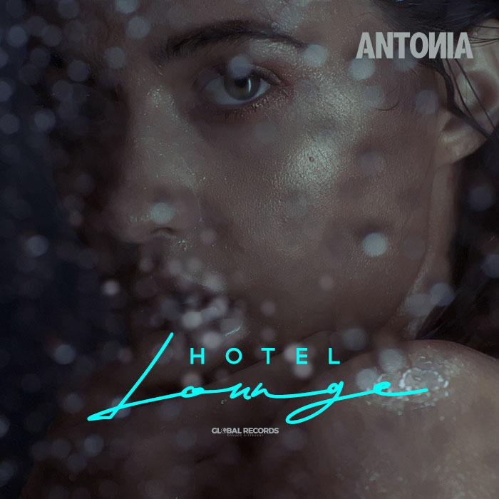 """ANTONIA lanseaza single-ul """"Hotel Lounge"""" cu videoclip oficial"""