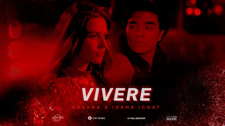 """Havana & Ioana Ignat lanseaza """"Vivere"""": Traieste fiecare clipa, iubeste si pretuieste fiecare moment"""
