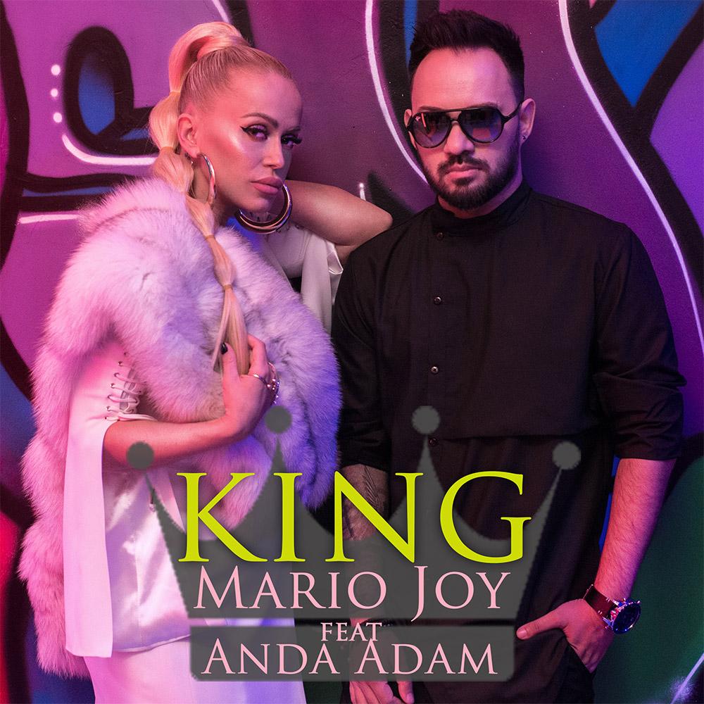"""Mario Joy a lansat single-ul """"King"""" impreuna cu Anda Adam"""