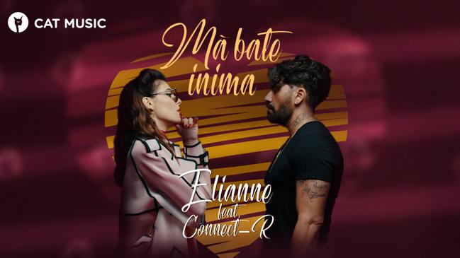 """""""Ma bate inima"""": Elianne lanseaza alaturi de Connect-R prima sa piesa"""