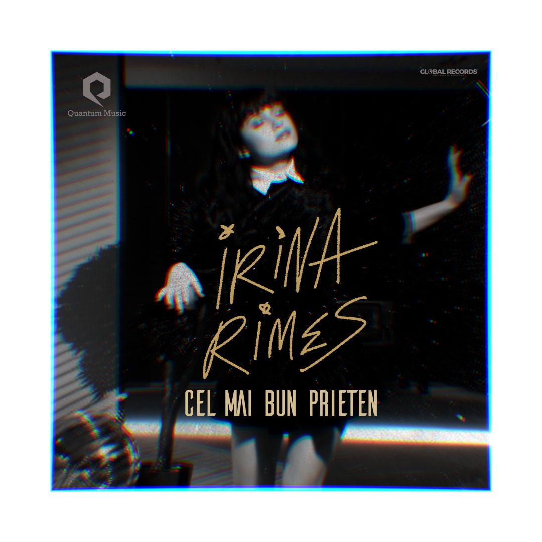 """Irina Rimes lanseaza """"Cel mai bun prieten"""", a treia piesa din """"Trilogia II"""""""