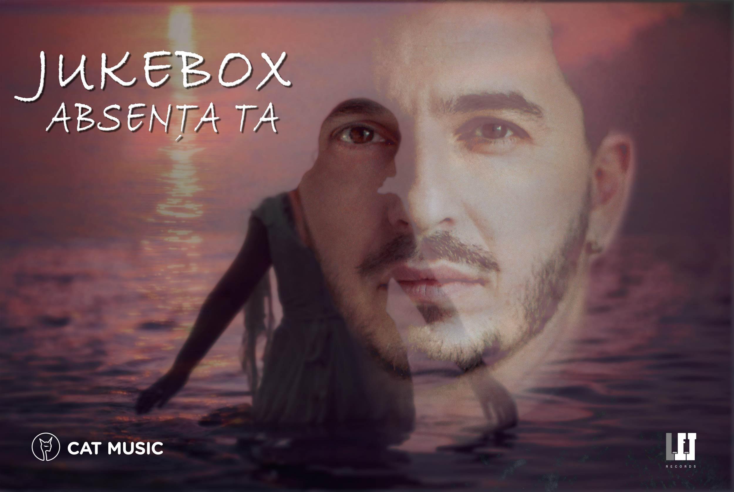 """Jukebox lanseaza single-ul si videoclipul """"Absenta ta"""""""