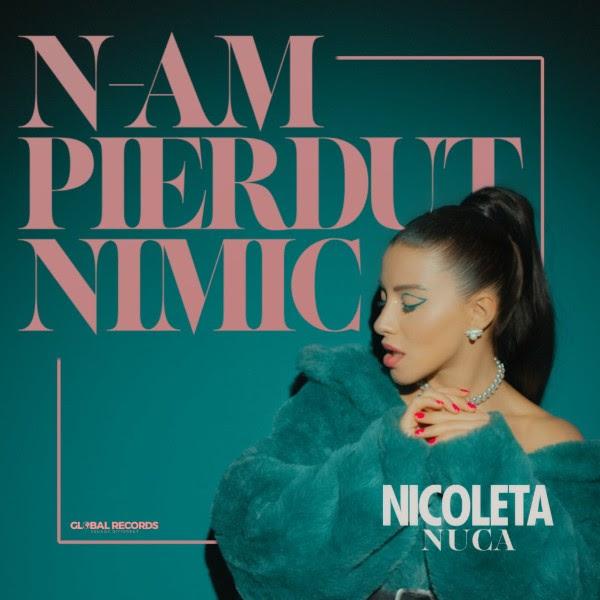 """N-am pierdut nimic"", mesajul puternic trimis de Nicoleta Nuca in noul ei single"