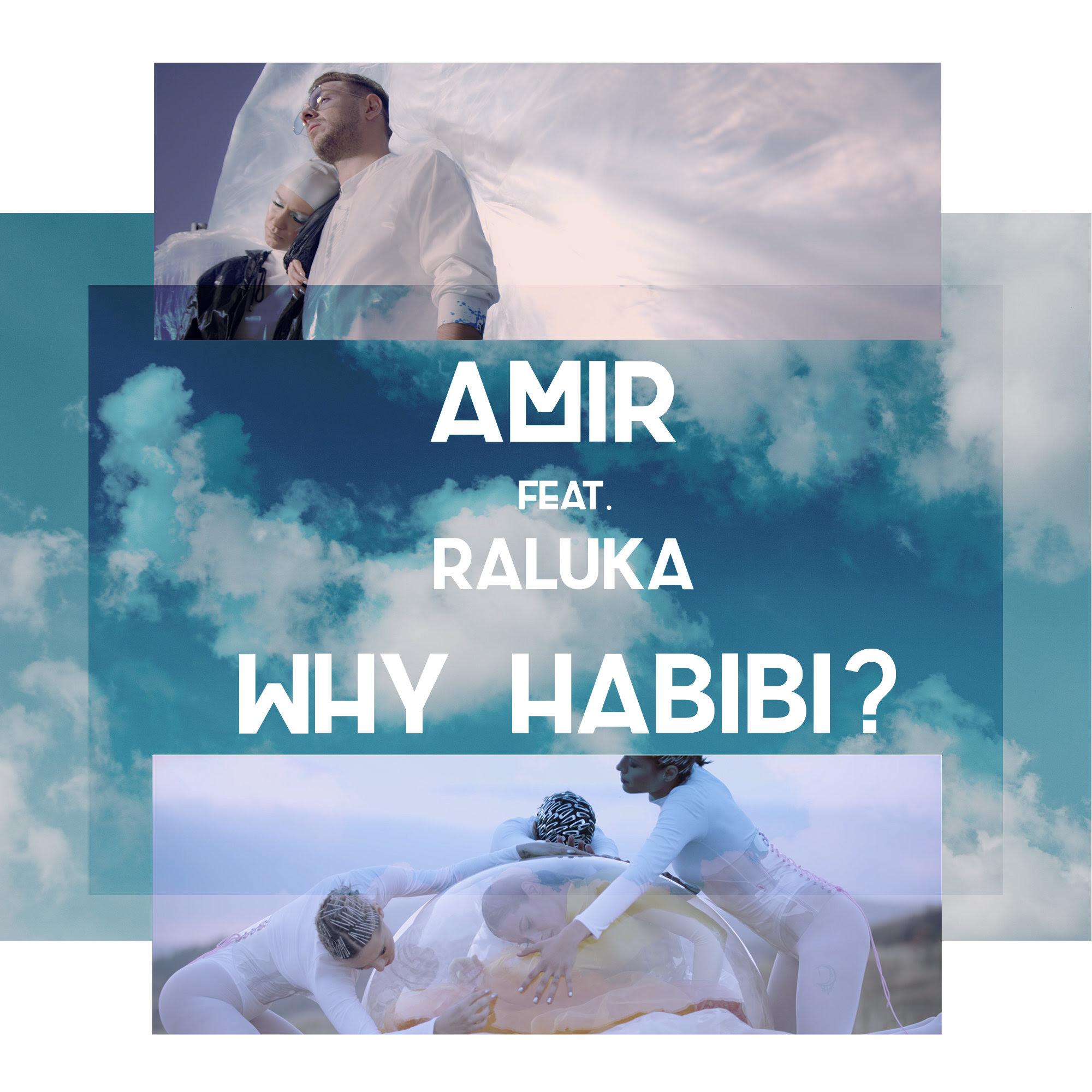 """Amir & Raluka lanseaza single-ul si videoclipul """"Why Habibi?"""""""