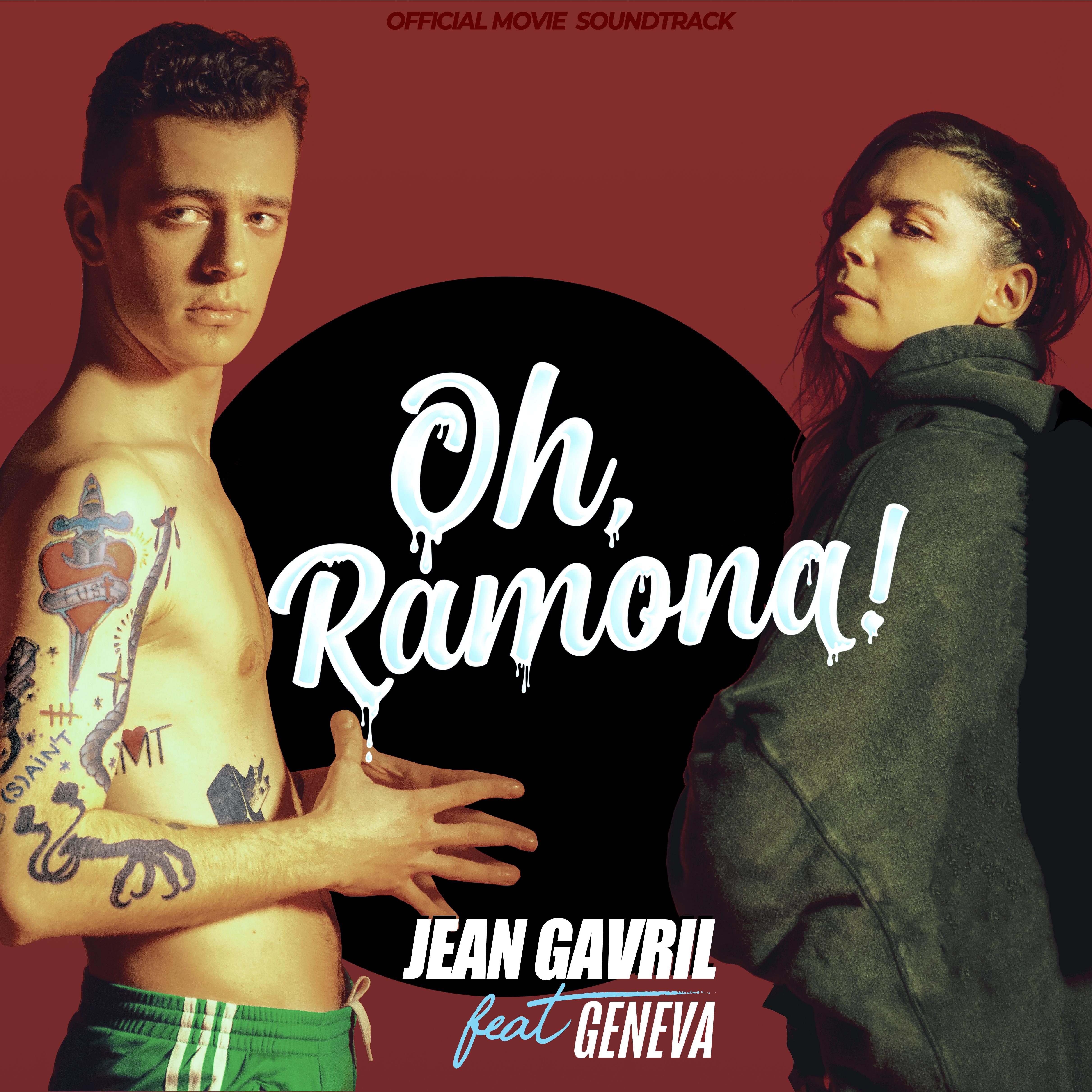 """Jean Gavril si Geneva lanseaza """"Oh, Ramona"""", single extras de pe coloana sonora a filmului cu acelasi nume"""