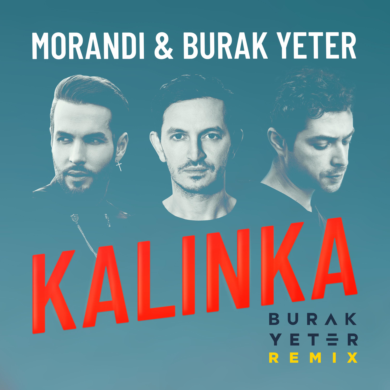 """Colaborarea inceputului de an: Morandi si Burak Yeter lanseaza remix-ul hitului """"Kalinka"""""""
