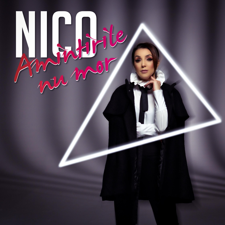 """NICO lanseaza single-ul """"Amintirile nu mor"""", de ziua ei"""