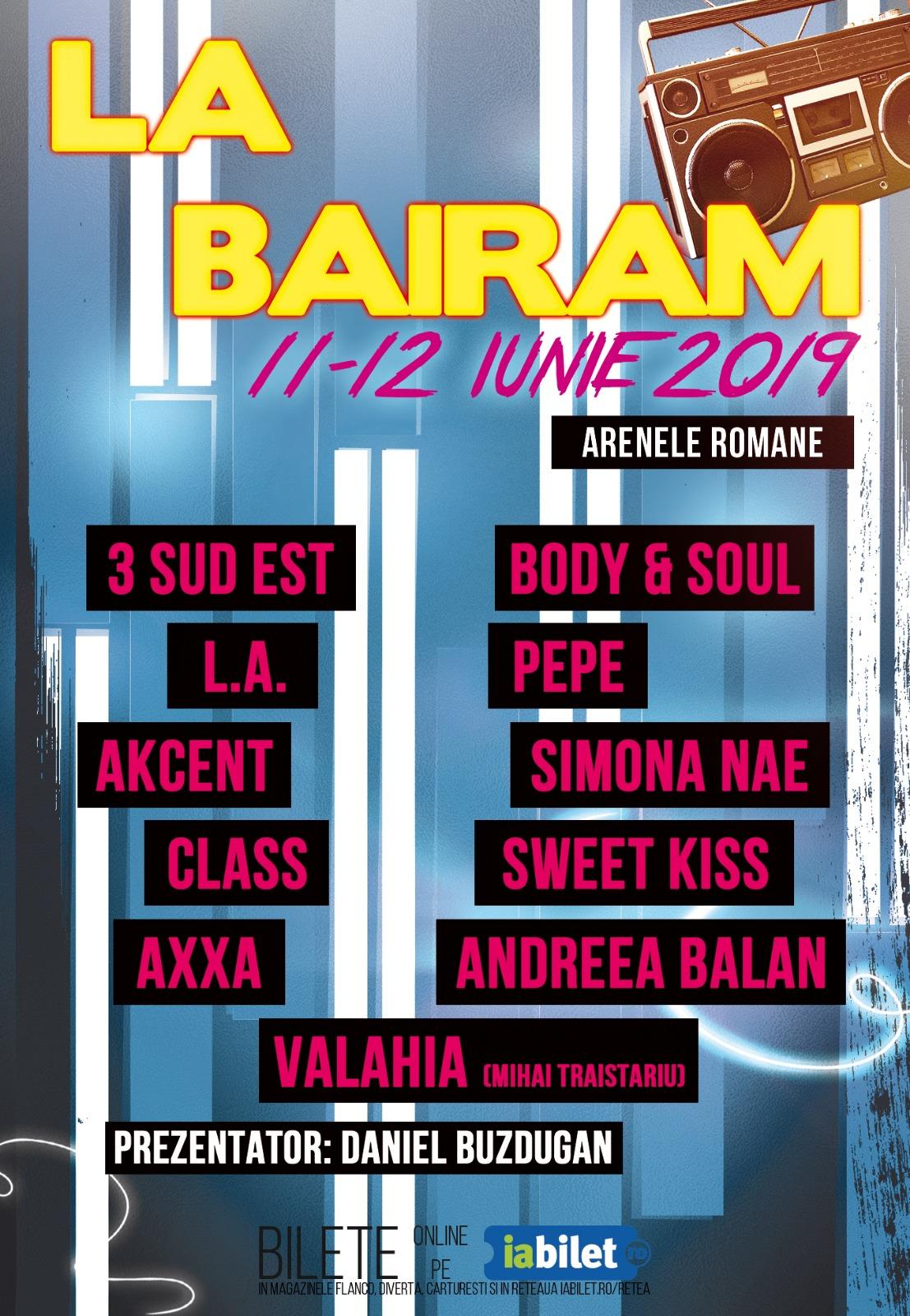 Cel mai tare Bairam se incinge la Arenele Romane pe 11-12 Iunie!