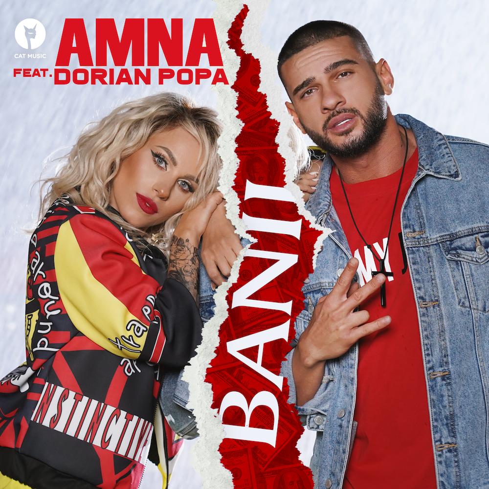 """AMNA colaboreaza cu Dorian Popa pentru un nou single: """"Banii"""""""